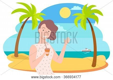 Female Character On Vacation Vector, Woman Drinking Coffee. Coast With Ship And Palms Trees. Persona