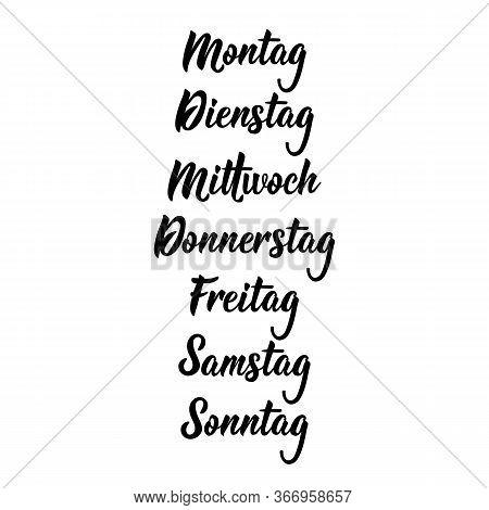 Translation From German - Monday, Tuesday, Wednesday, Thursday, Friday, Saturday, Sunday. Days Of Th