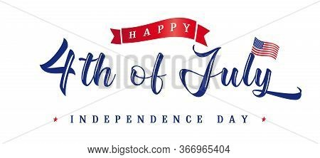 4th Of July Usa Vintage Lettering For Greeting Card Or Sale Banner. Fourth Of July Happy Independenc