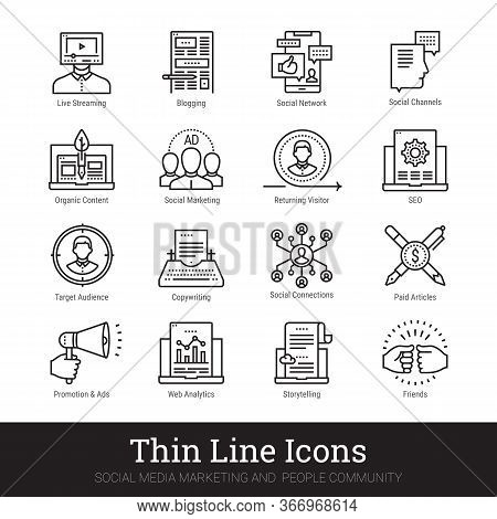 Social Media Marketing, People Community, Blogging Thin Line Icons Set. Modern Linear Concept Of Blo