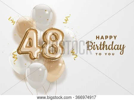 Happy 48th Birthday Gold Foil Balloon Greeting Background. 48 Years Anniversary Logo Template- 48th