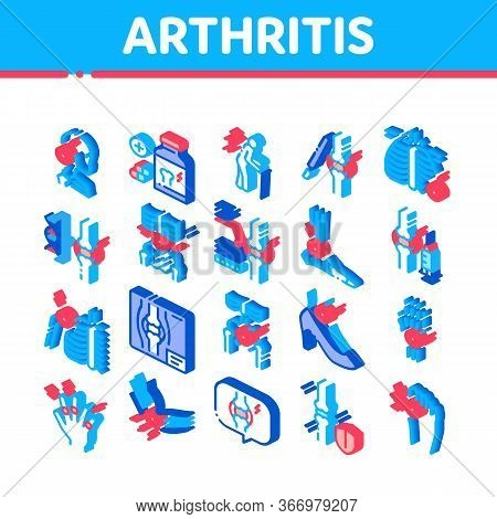 Arthritis Disease Collection Icons Set Vector. Arthritis Symptoms And Treatments, Pain In Joints And