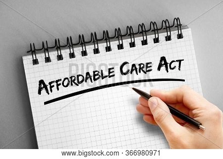 Text Note - Affordable Care Act, Health Concept On Notepad