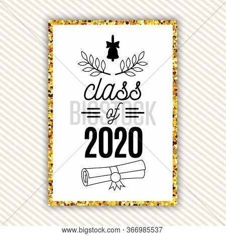 Class Of 2020 Graduation Greeting Card With Bell, Scroll, Laurels On Striped Background With Gold Fr