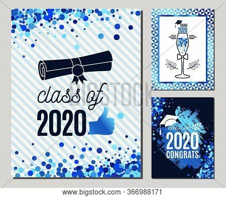 Graduate 2020 Greeting Cards Set In Blue Colors. Three Vector Grad Party Invitations. Class Of Grad