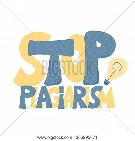 Stop Plagiarism Hand Drawn Text. Intellectual Property Lettering. Vector Illustration.
