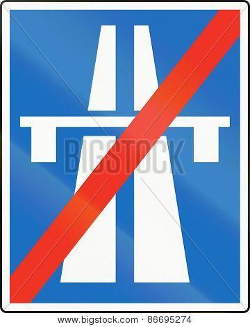 Austrian traffic sign : End of motorway/Autobahn. poster