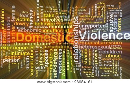 Background concept wordcloud illustration of domestic violence glowing light poster