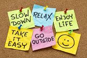 slow down, relax, take it easy, enjoy life -  motivational lifestyle reminders on colorful sticky notes poster