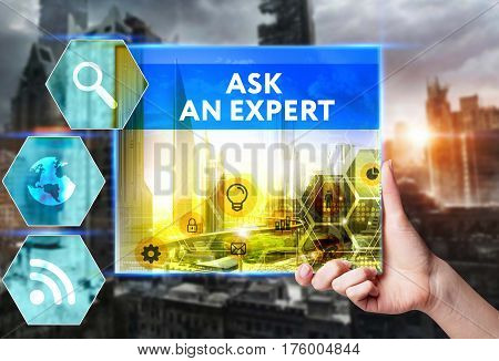 Technology, Internet, Business And Marketing. Young Business Woman Writing Word: Ask An Expert