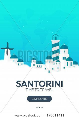 Greece. Santorini. Time To Travel. Travel Poster. Vector Flat Illustration.