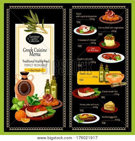 Greek cuisine menu template for restaurant. Traditional Greece Mediterranean dishes of meat food grill gyros, olive vegetable salads or seafood fish soups, feta cheese and filo pastry gourmet desserts