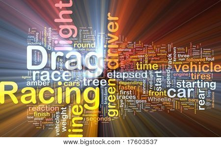 Concept diagram wordcloud illustration of drag racing race glowing light