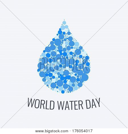 World water day poster with a drop of aqua made of blue dots on white background. Reserve protect nature concept. Vector illustration.