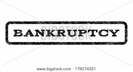 Bankruptcy watermark stamp. Text caption inside rounded rectangle with grunge design style. Rubber seal stamp with scratched texture. Vector black ink imprint on a white background.