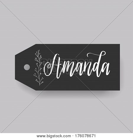 Amanda - common female first name on a tag, perfect for seating card usage. One of wide collection in modern calligraphy style.