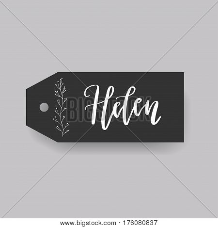 Helen - common female first name on a tag, perfect for seating card usage. One of wide collection in modern calligraphy style.