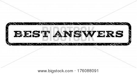 Best Answers watermark stamp. Text caption inside rounded rectangle with grunge design style. Rubber seal stamp with dust texture. Vector black ink imprint on a white background.