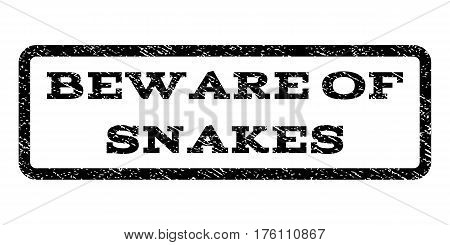 Beware Of Snakes watermark stamp. Text tag inside rounded rectangle frame with grunge design style. Rubber seal stamp with unclean texture. Vector black ink imprint on a white background.
