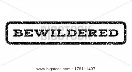 Bewildered watermark stamp. Text tag inside rounded rectangle with grunge design style. Rubber seal stamp with dirty texture. Vector black ink imprint on a white background.