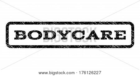 Bodycare watermark stamp. Text tag inside rounded rectangle frame with grunge design style. Rubber seal stamp with dust texture. Vector black ink imprint on a white background.