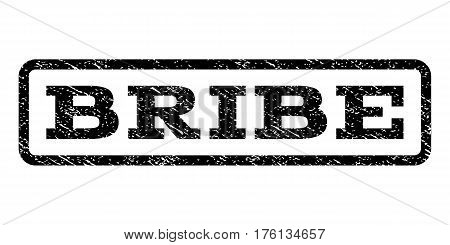 Bribe watermark stamp. Text tag inside rounded rectangle with grunge design style. Rubber seal stamp with dirty texture. Vector black ink imprint on a white background.