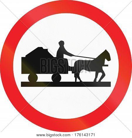 Cyprian Regulatory Road Sign - No Animal-drawn Vehicles
