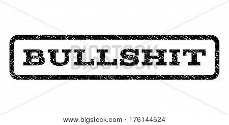 Bullshit watermark stamp. Text tag inside rounded rectangle frame with grunge design style. Rubber seal stamp with dust texture. Vector black ink imprint on a white background.