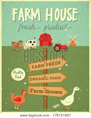 Farm House Vintage Poster. Farmers Market. Healthy Food Organic Products and Farming Concept. Retro Style. Vector Illustration.