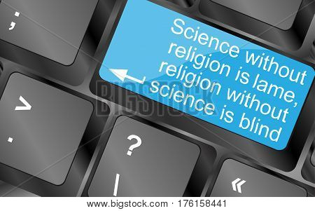 Science Without Religion Is Lame.  Computer Keyboard Keys. Inspirational Motivational Quote.