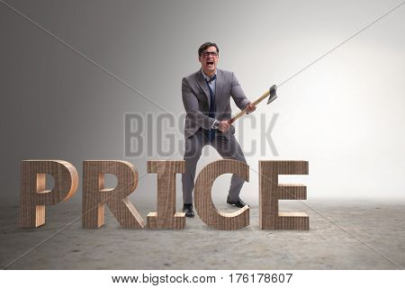 Angry man with axe axing the price word