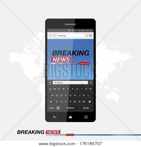 Modern mobile TV. Breaking News on smartphone with internet browser and keyboard. Background of the world map. Vector illustration EPS 10