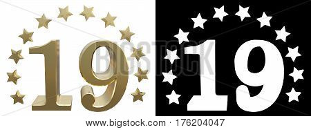 Gold number nineteen decorated with a circle of stars. 3D illustration