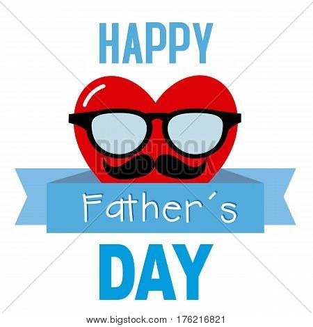 happy fathers day. Heart with glasses and mustache