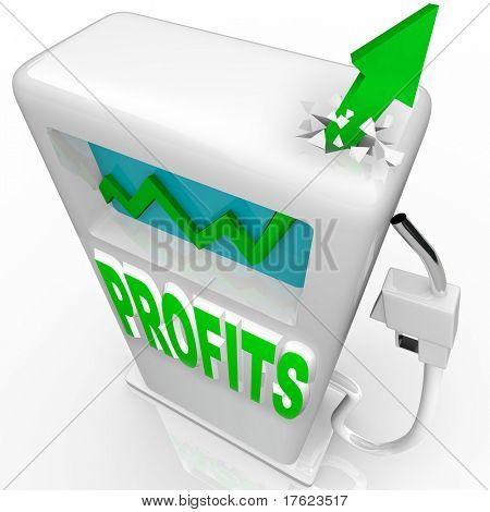 A green arrow smashes through the top of a gas pump symbolizing growth and the words Profit appear on the pump