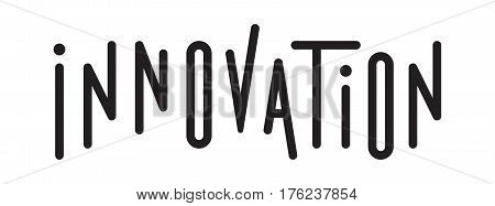 Typography of the word innovation. Design inscription Innovation