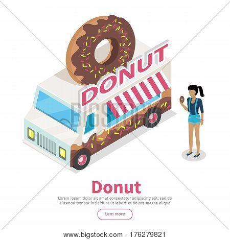 Girl with donat in hand standing near eatery on wheels with big donut on roof isometric vector on white background. Van food store with signboard. Illustration street cafe web page design