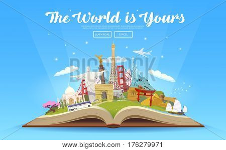 Travel to World. Road trip. Tourism. Open book with landmarks. Travelling vector illustration. The World is Yours. Modern flat design.