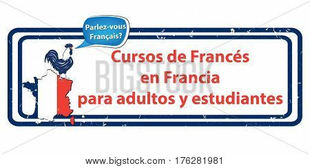 French courses in France for adults and students - Spanish language label (Cursos de Frances en Francia para adultos y estudiantes). Print colors used. Stamp for language schools / education field
