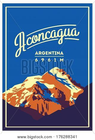 Aconcagua in Andes, Argentina outdoor adventure poster. High mountain illustration. Climbing, trekking, hiking, mountaineering and other extreme activities.