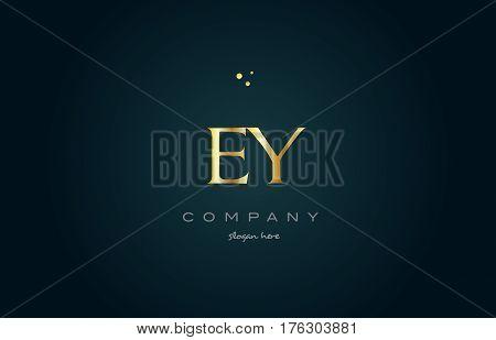 Ey E Y  Gold Golden Luxury Alphabet Letter Logo Icon Template
