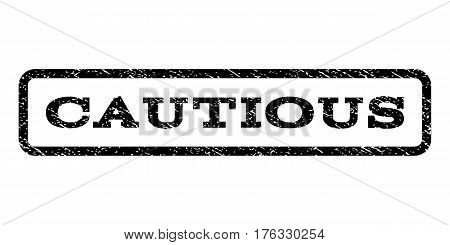 Cautious watermark stamp. Text tag inside rounded rectangle with grunge design style. Rubber seal stamp with dust texture. Vector black ink imprint on a white background.