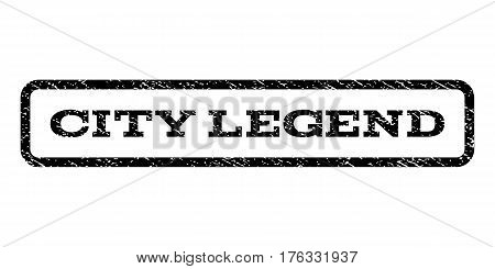 City Legend watermark stamp. Text tag inside rounded rectangle with grunge design style. Rubber seal stamp with unclean texture. Vector black ink imprint on a white background.