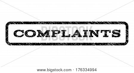 Complaints watermark stamp. Text tag inside rounded rectangle frame with grunge design style. Rubber seal stamp with dust texture. Vector black ink imprint on a white background.