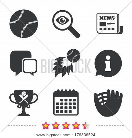 Baseball sport icons. Ball with glove and two crosswise bats signs. Fireball with award cup symbol. Newspaper, information and calendar icons. Investigate magnifier, chat symbol. Vector