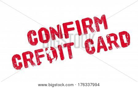 Confirm Credit Card rubber stamp. Grunge design with dust scratches. Effects can be easily removed for a clean, crisp look. Color is easily changed.