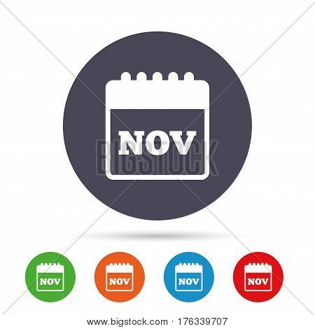 Calendar sign icon. November month symbol. Round colourful buttons with flat icons. Vector