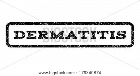 Dermatitis watermark stamp. Text tag inside rounded rectangle frame with grunge design style. Rubber seal stamp with dirty texture. Vector black ink imprint on a white background.