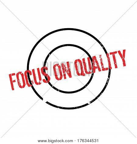 Focus On Quality rubber stamp. Grunge design with dust scratches. Effects can be easily removed for a clean, crisp look. Color is easily changed.