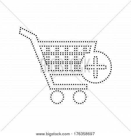 Shopping Cart with add Mark sign. Vector. Black dotted icon on white background. Isolated.